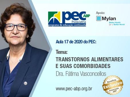 Transtornos alimentares e suas comorbidades é tema da aula ministrada pela Dra. Fátima Vasconcellos