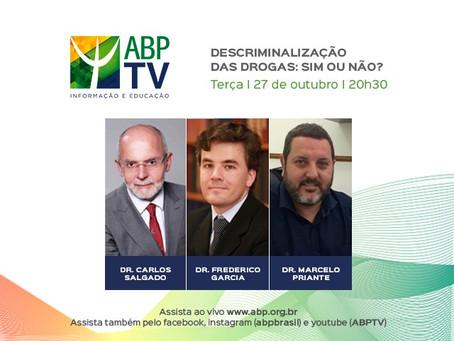 """ABP TV -""""Descriminalização das drogas: Sim ou não?"""""""