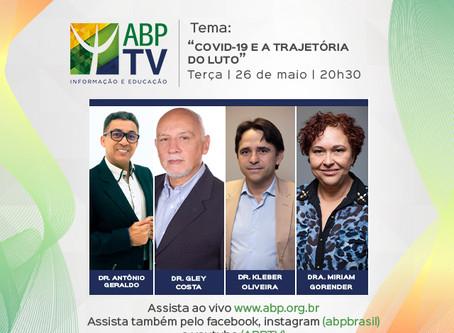 """""""Covid-19 e a trajetória do luto"""" é o tema do próximo ABPTV"""
