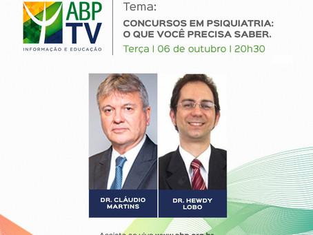 ABPTV: Concursos em psiquiatria: o que você precisa saber com Dr. Cláudio Martins e Dr. Hewdy Lobo