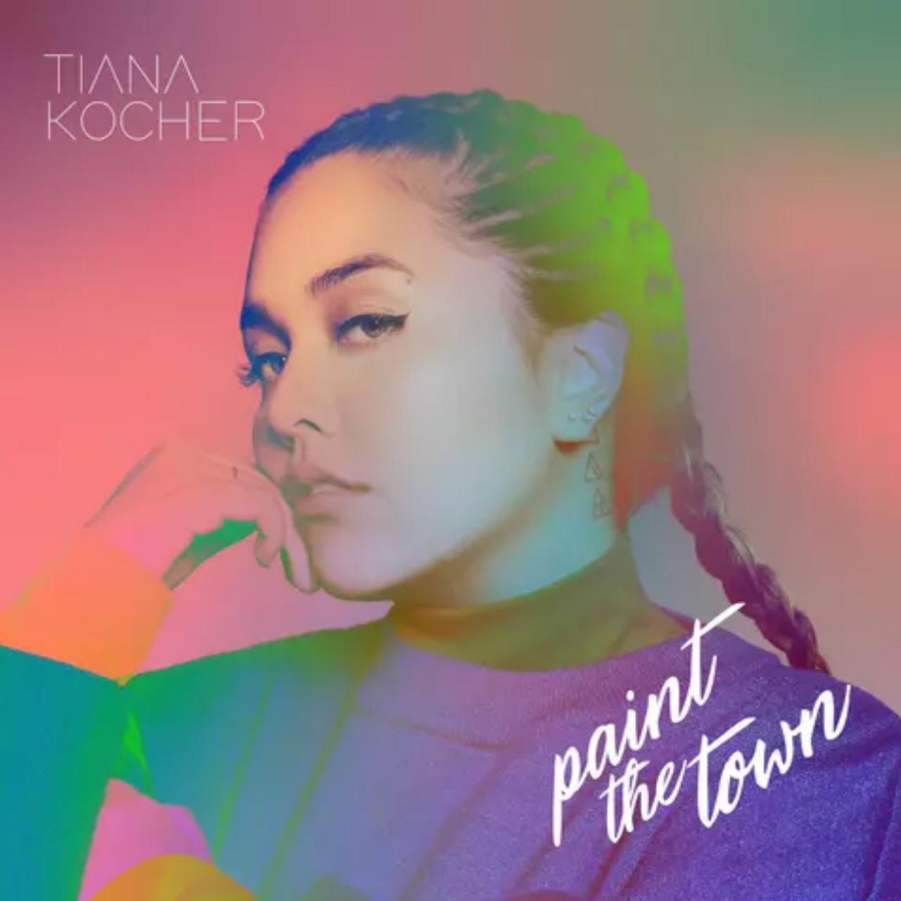 Tiana Kocher | Paint the Town