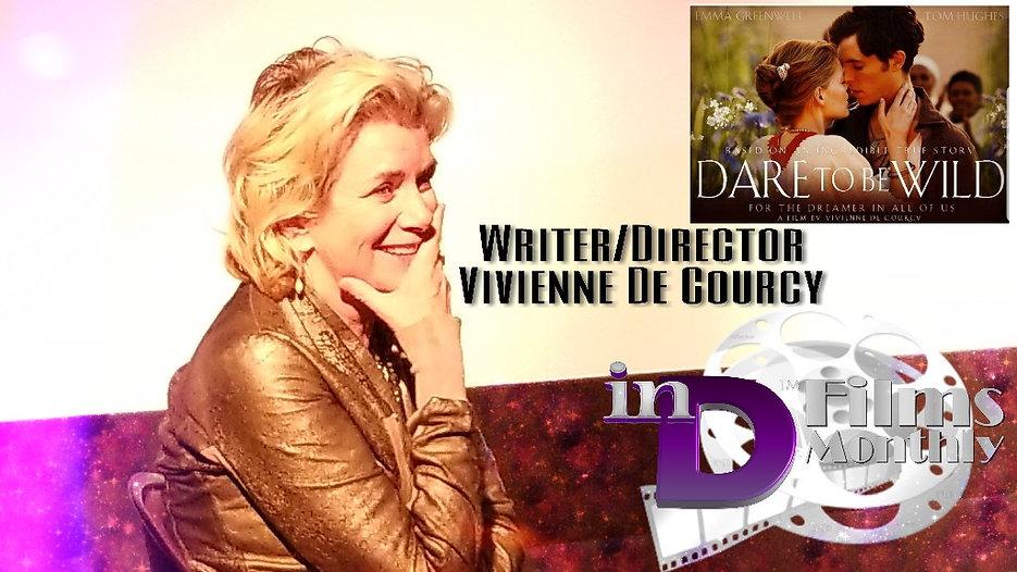 inD Films Monthly | Vivienne DeCourcy