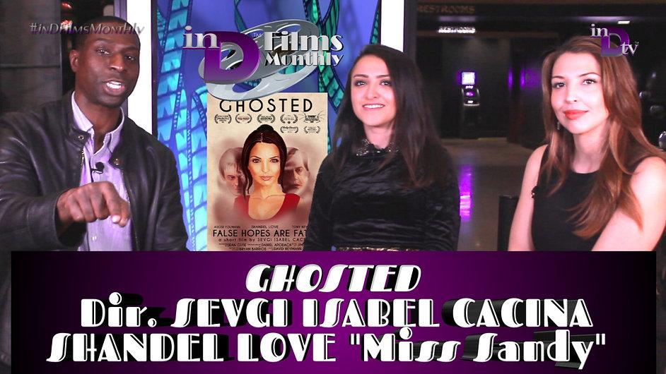 inD Films Monthly | Sevgi Isabel Cacina/Shandel Love