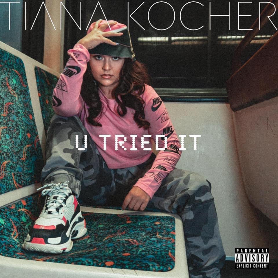 Tiana Kocher | U Tried It