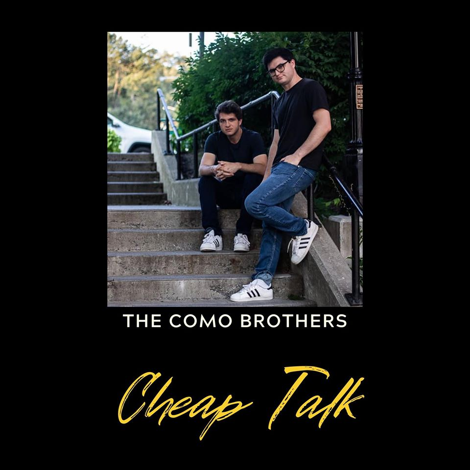 The Como Brothers | Cheap Talk