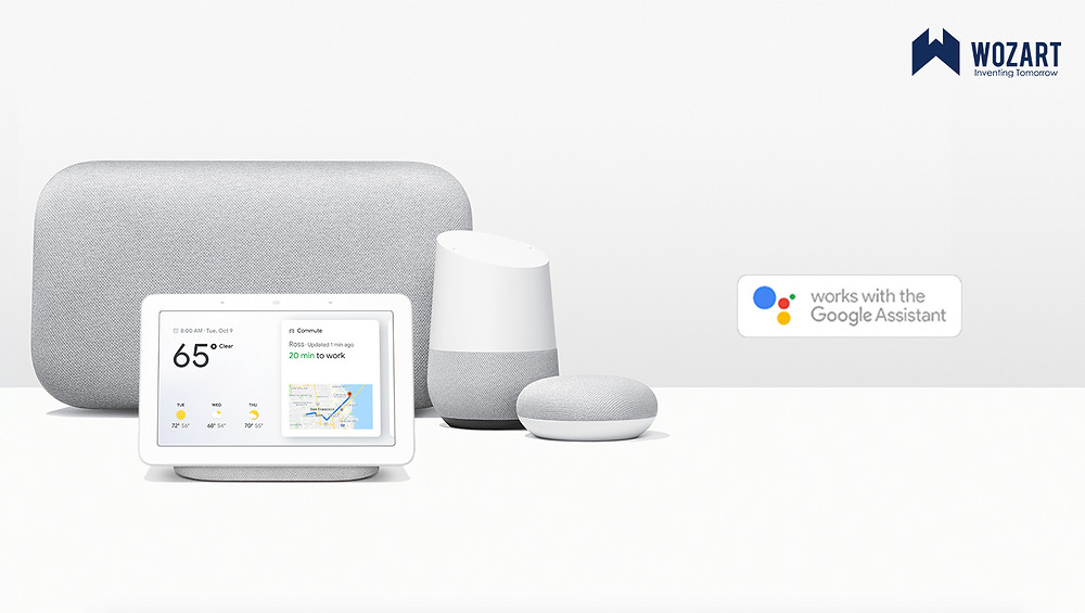 Wozart devices work seamlessly with Google Assistant and Google Home