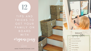 12 Tips To Get The Family On Board When Organizing Your Home