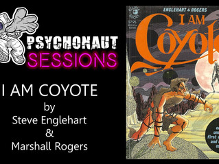 Psychonaut Sessions - Comic Review: I AM COYOTE by Steve Englehart & Marshall Rogers