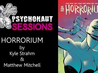 Psychonaut Sessions - Comic Review: HORRORIUM by Kyle Strahm & Matthew Mitchell