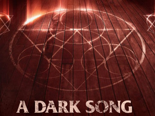 Not Your Hollywood Kind of Magic (A Film Review of A DARK SONG)