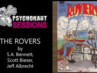 Psychonaut Sessions Comic Review: THE ROVERS