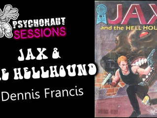 Psychonaut Sessions - Comic Review: JAX & THE HELLHOUND