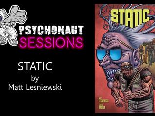 Psychonaut Sessions - Comic Review: STATIC by by Matt Lesniewski