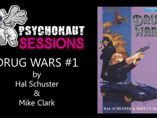 Psychonaut Sessions - Comic Review: DRUG WARS #1