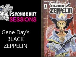 Psychonaut Session Comic Review: Gene Day's Black Zeppelin