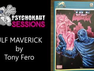 Psychonaut Sessions Comic Review: Tony Fero's ULF MAVERICK
