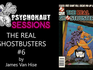 Psychonaut Sessions - Comic Review: THE REAL GHOSTBUSTERS #6!!!