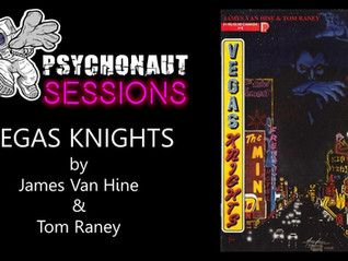 Psychonaut Sessions - Comic Review:  VEGAS KNIGHTS!!!