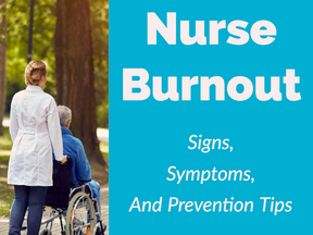 Nurse Burnout – Signs, Symptoms, And Prevention Tips