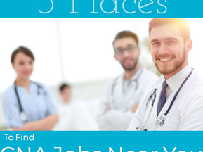 3 places to find Certified Nursing Assistant jobs near you