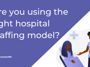 Hospital Staffing Model – Are You Using the Right One?