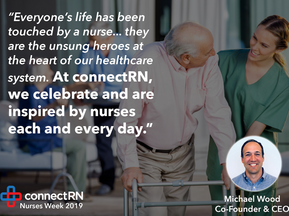 Celebrating Nurses Week: connectRN Recognizes the Unsung Heroes of Healthcare