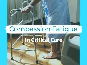 Compassion Fatigue In Critical Care