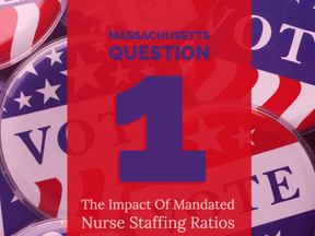 Massachusetts Question 1: The Impact Of Mandated Nurse Staffing Ratios