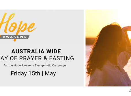 Australia Wide Day of Prayer and Fasting - 15th of May.