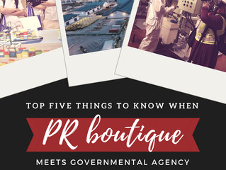 When PR Boutique meets Governmental Agency: How we made it work?