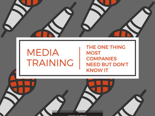 Media Training – The one thing most companies need but don't know it