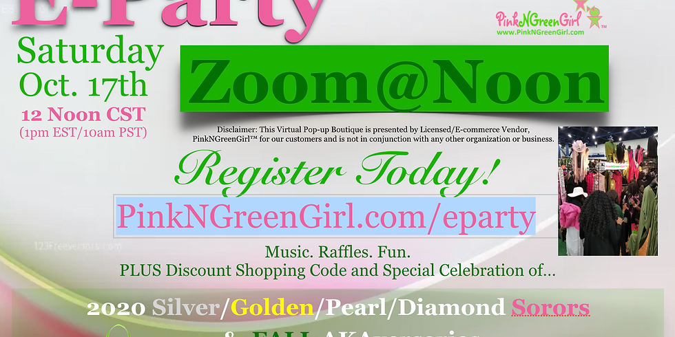 PinkNGreenGirl E-Party - SATURDAY Zoom@Noon (10/17/20)