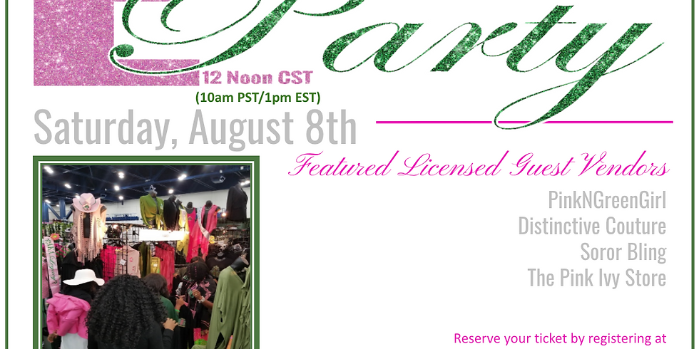 PinkNGreenGirl E-Party - SATURDAY w/the Sorors Zoom@Noon 8/8/20