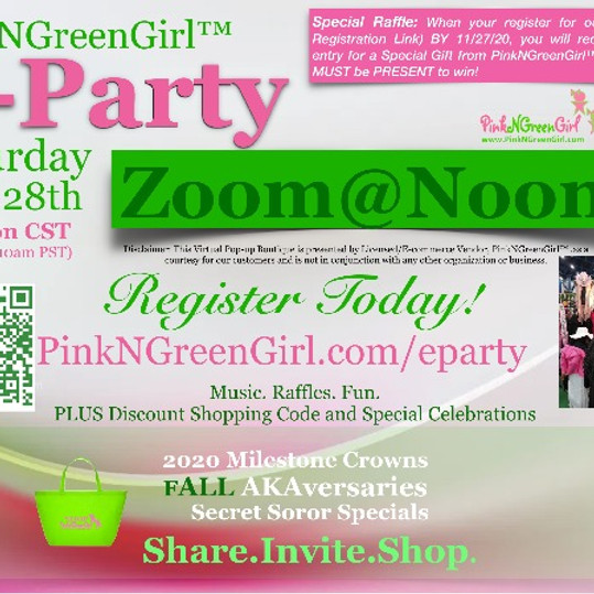 PinkNGreenGirl E-Party - SATURDAY Zoom@Noon (11/28/20)