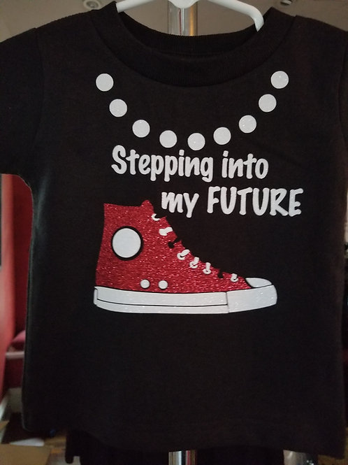 Infant/Toddler Stepping Into My Future -Choose colors