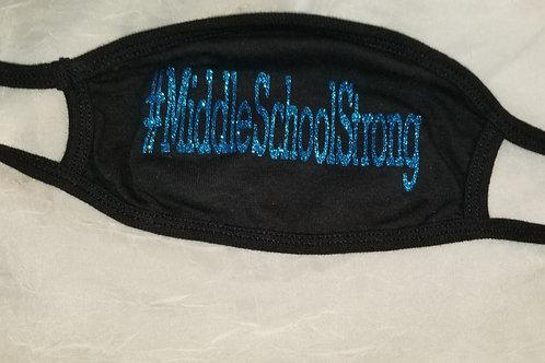 #MiddleSchoolStrong (Glitter Mask)