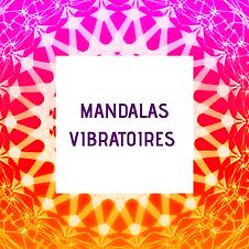 mandalasVibratoires_tiny.png
