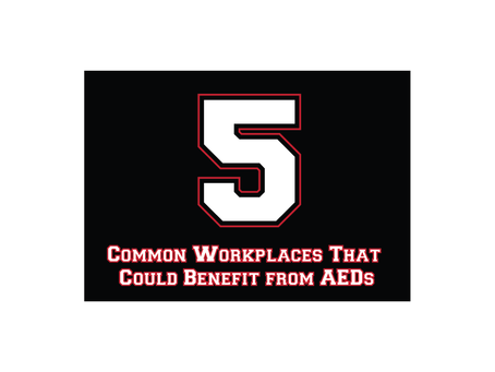 5 Common Workplaces That Could Benefit From AEDs
