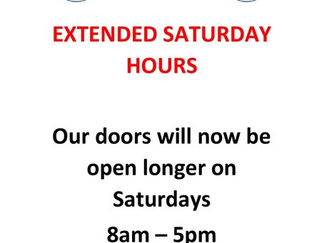 EXTENDED SATURDAY HOURS