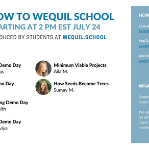 How to WEquil School Demo Day Agenda