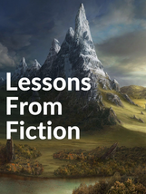 Lessons From Fiction