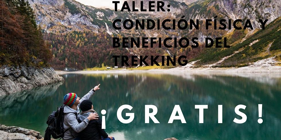 TALLER: CONDICIÓN FÍSICA Y BENEFICIOS DEL TREKKING
