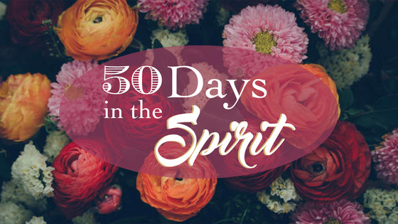 Fifty Days in the Spirit
