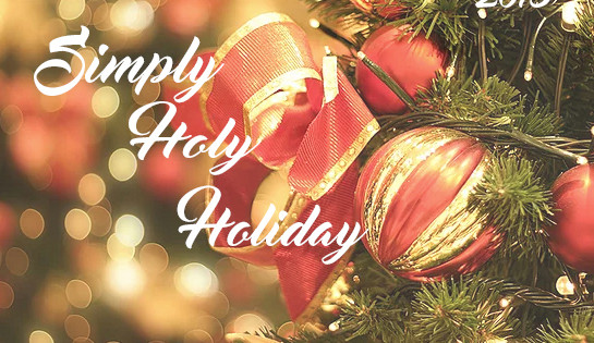 Simply Holy Holiday