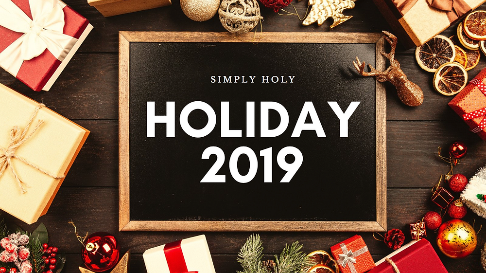 Simply Holy Holiday 2019
