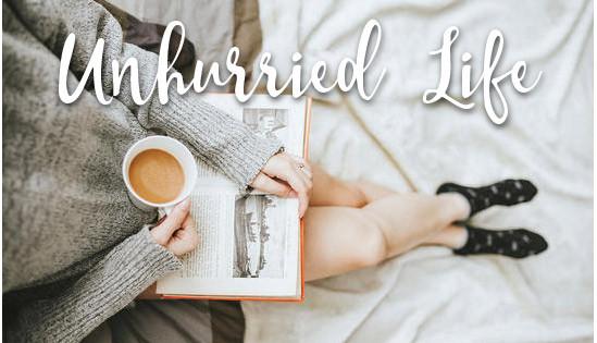Unhurried Life