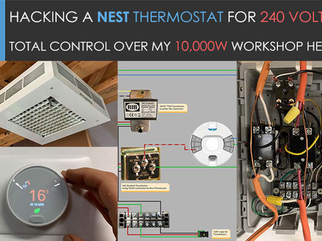 Hacking a Nest Thermostat to control 10,000 Watts of Workshop Heaters!