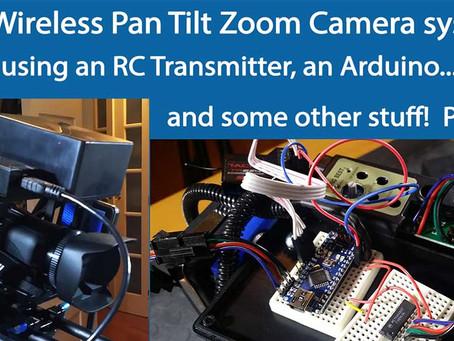 Wireless Arduino controlled PTZ Camera System