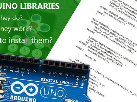 Arduino Libraries! What they are, how they work and how to install them