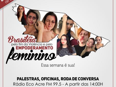 Prefeitura de Brasileia realiza a semana de conscientização e combate a violência contra a mulher